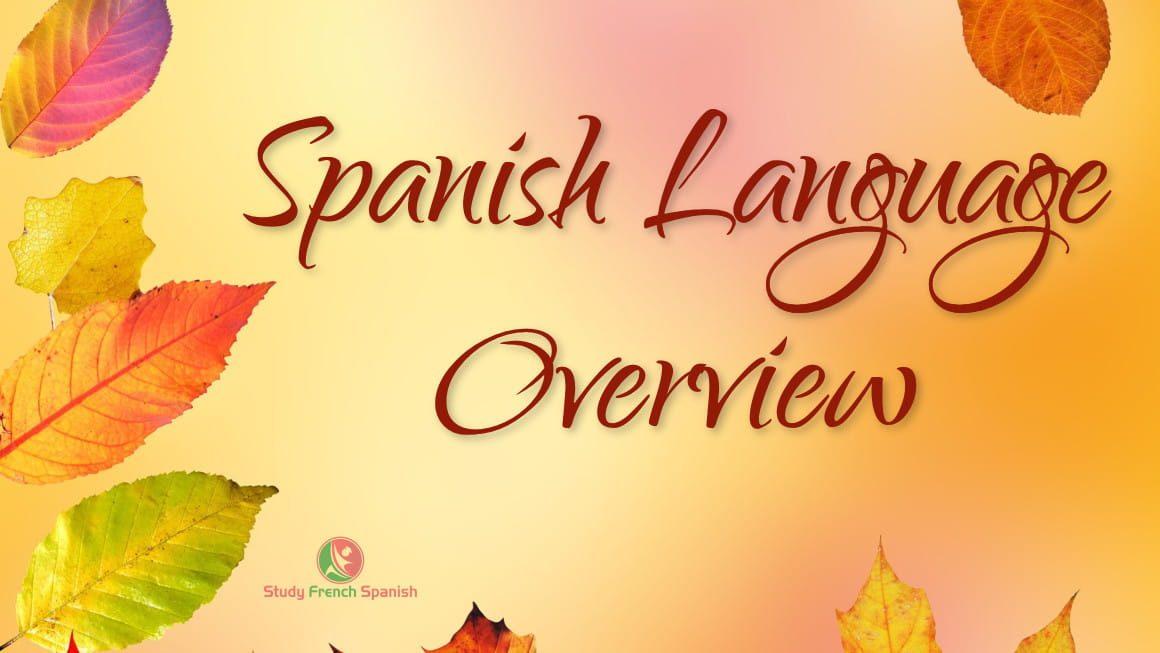 Spanish Language Information