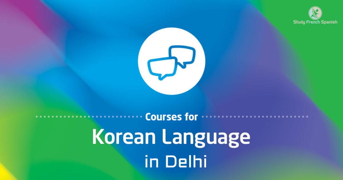 Korean institutes in Delhi