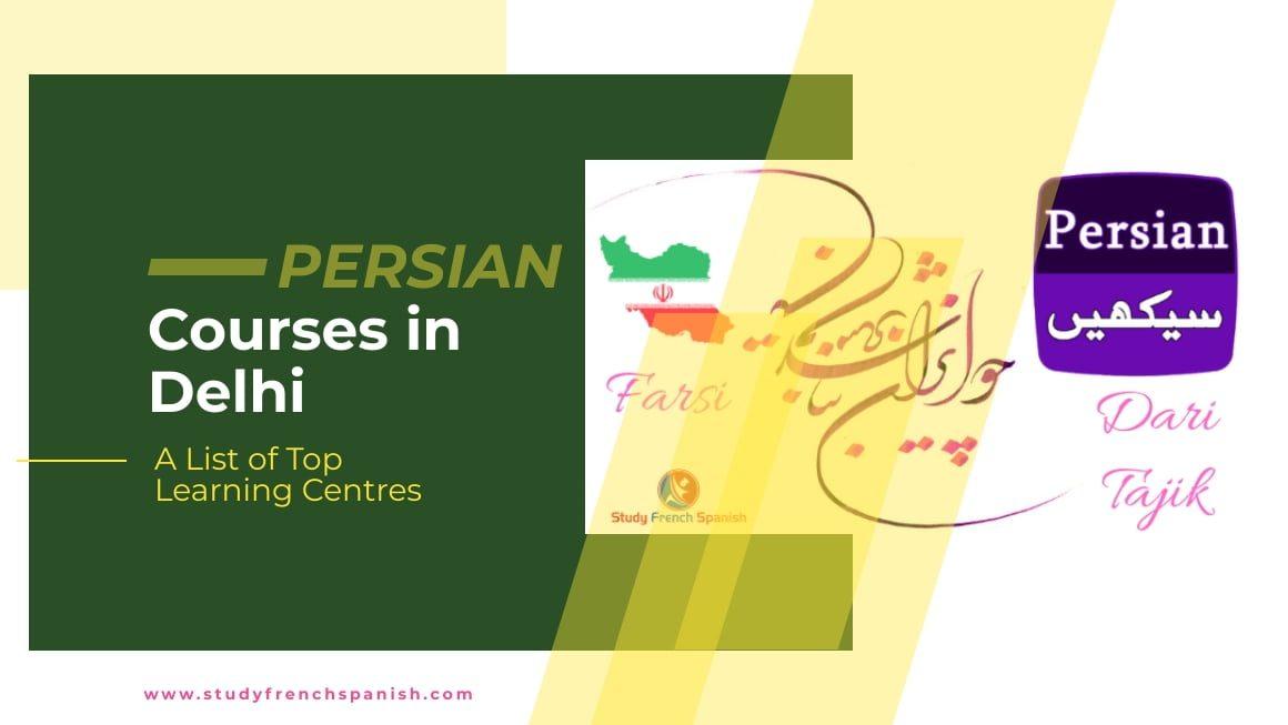 Persian Courses in Delhi