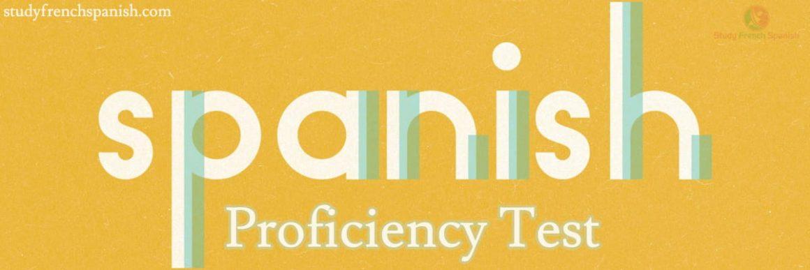 Spanish Proficiency test