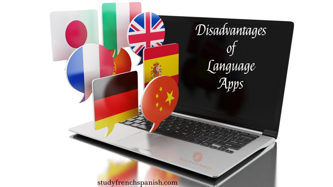 Disadvantages of Language apps